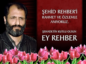 �ehid Rehber'in �ehadetinin 15. y�l� an�s�na